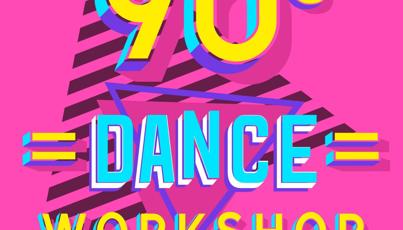 90's Dance Workshop